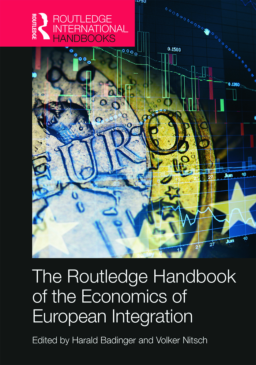 Routledge Handbook of the Economics of European Integration: 1st Edition (Hardback) book cover