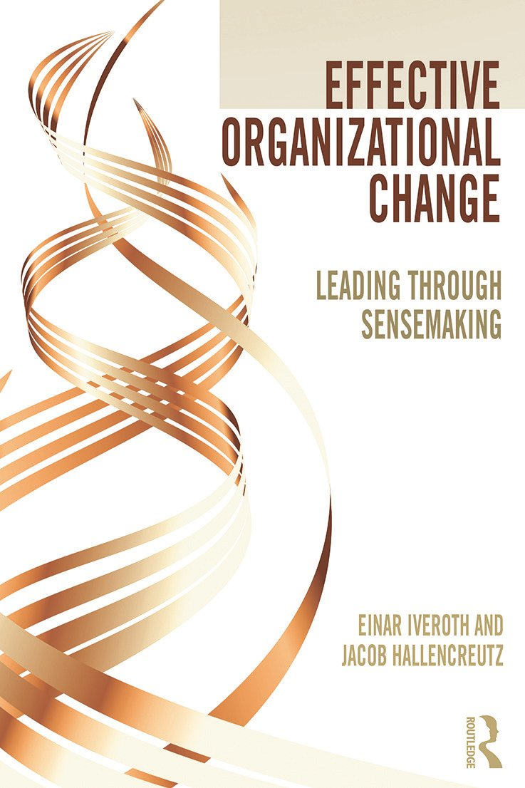 Effective Organizational Change: Leading Through Sensemaking book cover