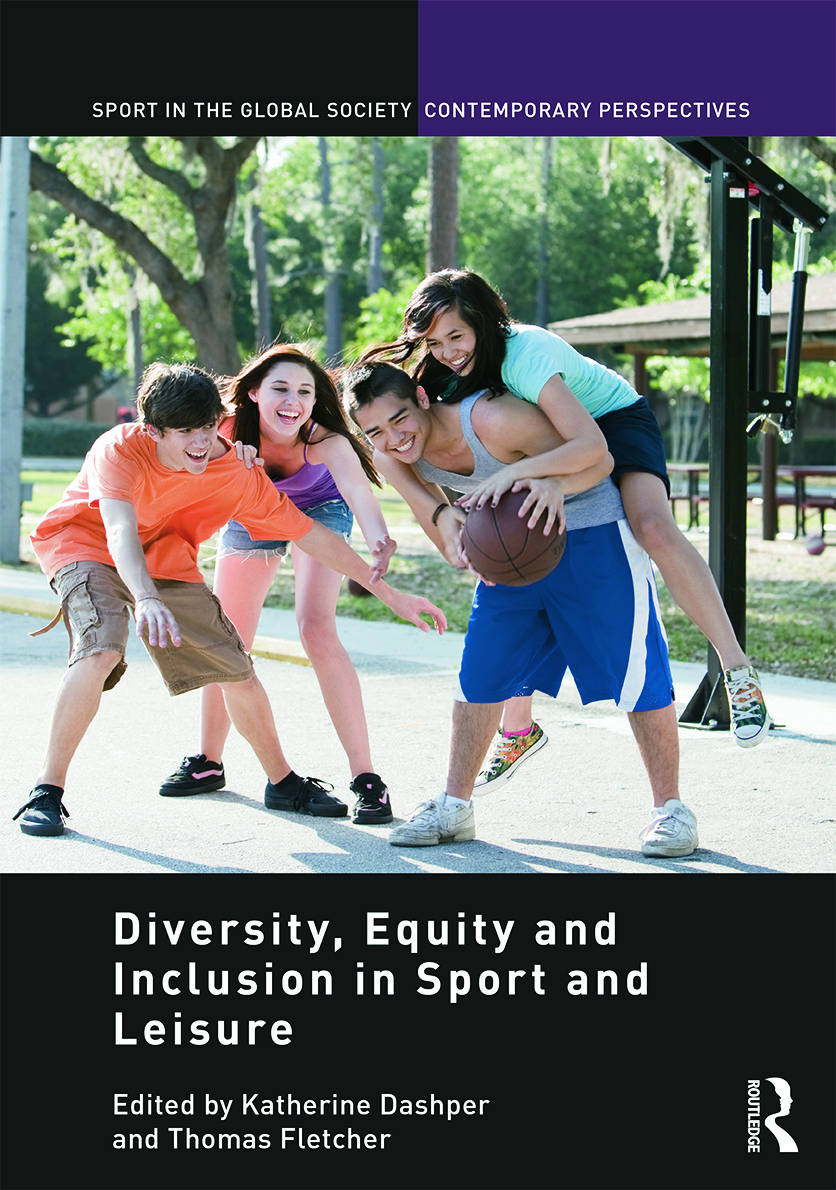 Diversity, equity and inclusion in sport and leisure: 1st Edition (e-Book) book cover