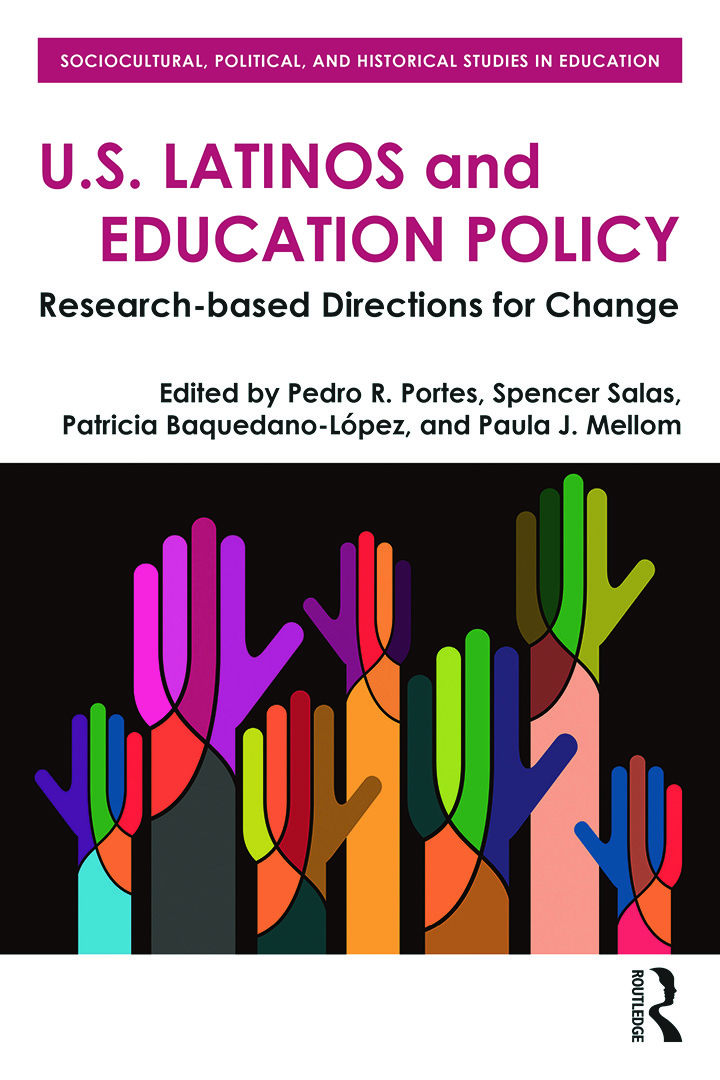 U.S. Latinos and Education Policy: Research-Based Directions for Change book cover