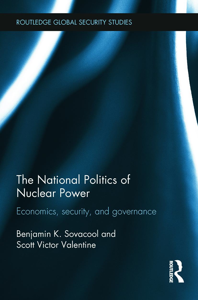 The National Politics of Nuclear Power: Economics, Security, and Governance, 1st Edition (Paperback) book cover