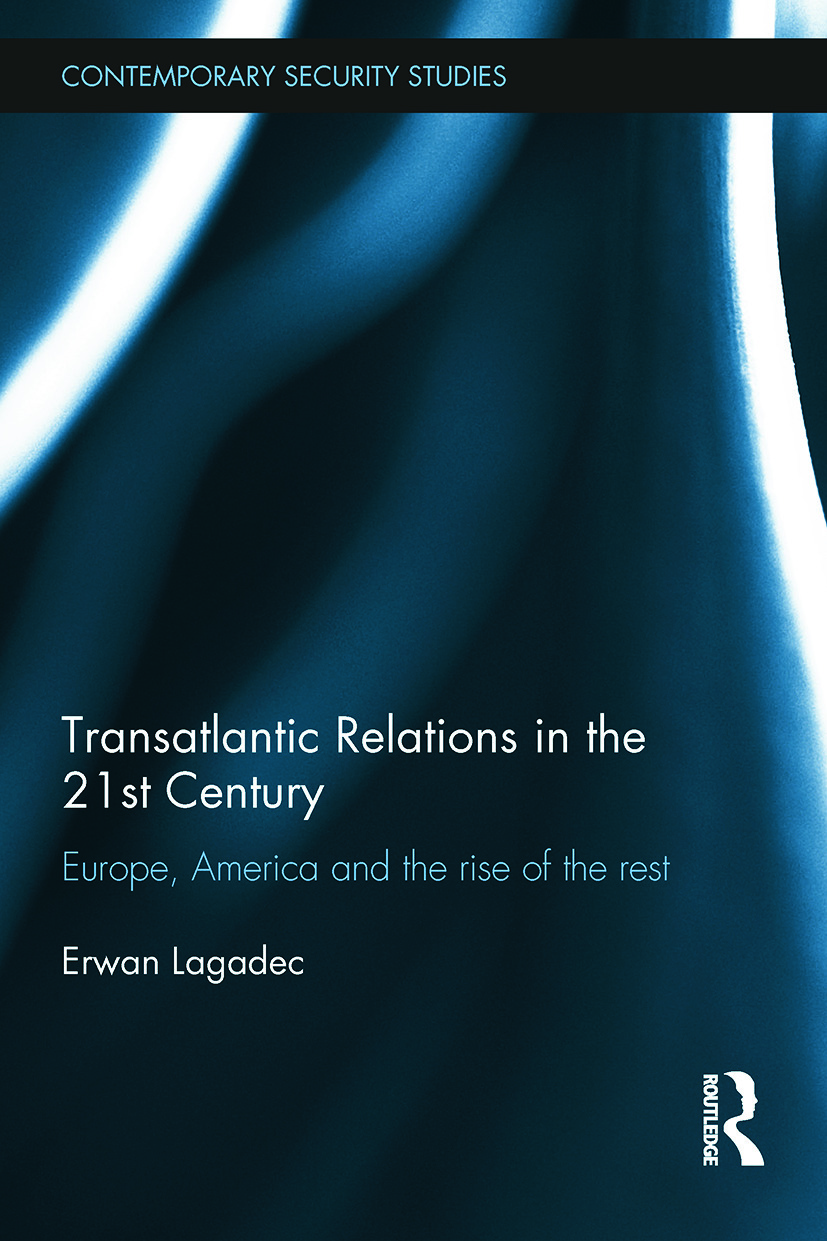 Transatlantic Relations in the 21st Century: Europe, America and the Rise of the Rest book cover