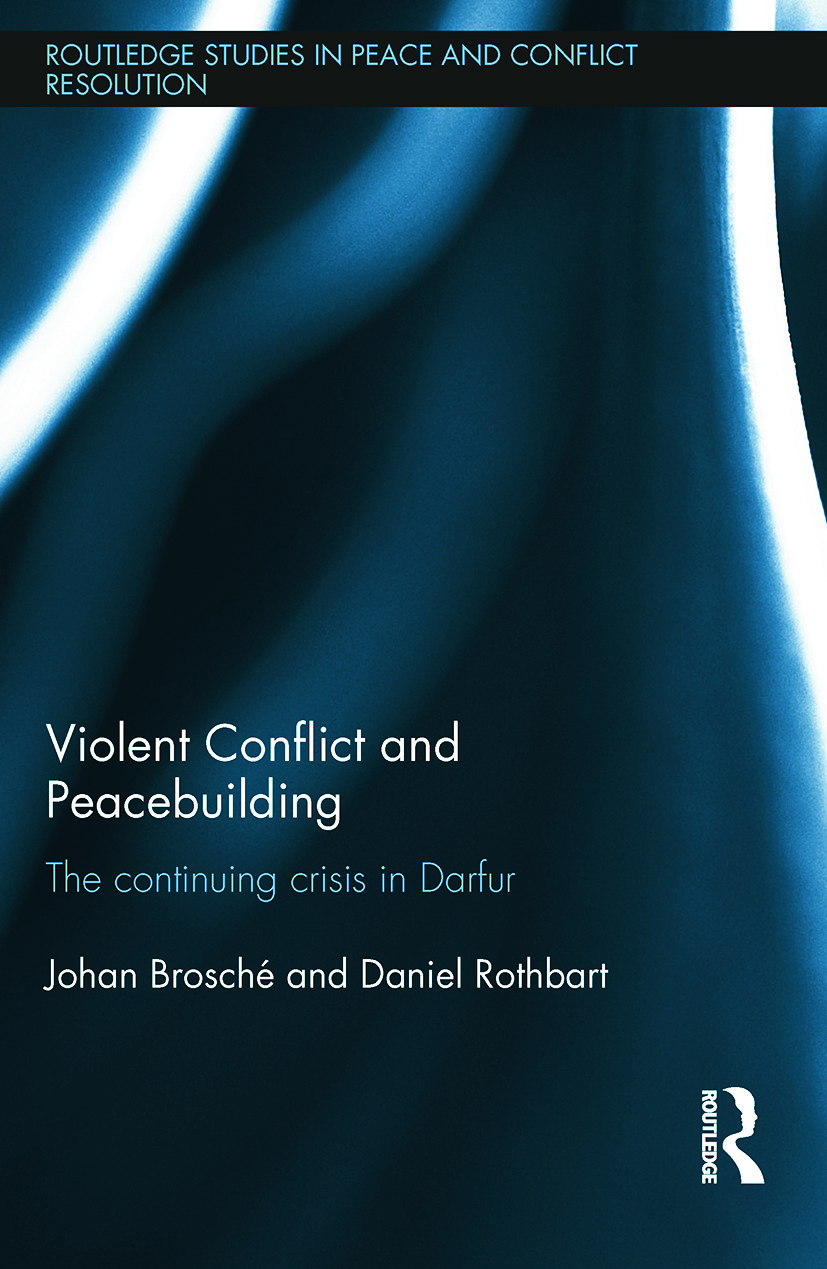 Violent Conflict and Peacebuilding: The Continuing Crisis in Darfur book cover