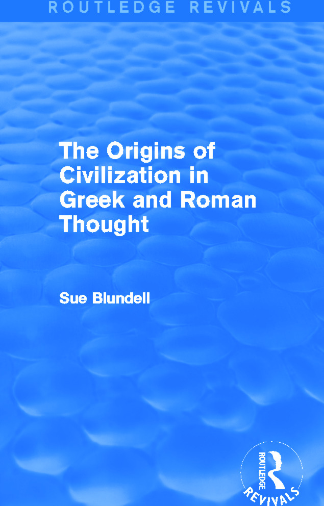 The Origins of Civilization in Greek and Roman Thought (Routledge Revivals): 1st Edition (Paperback) book cover