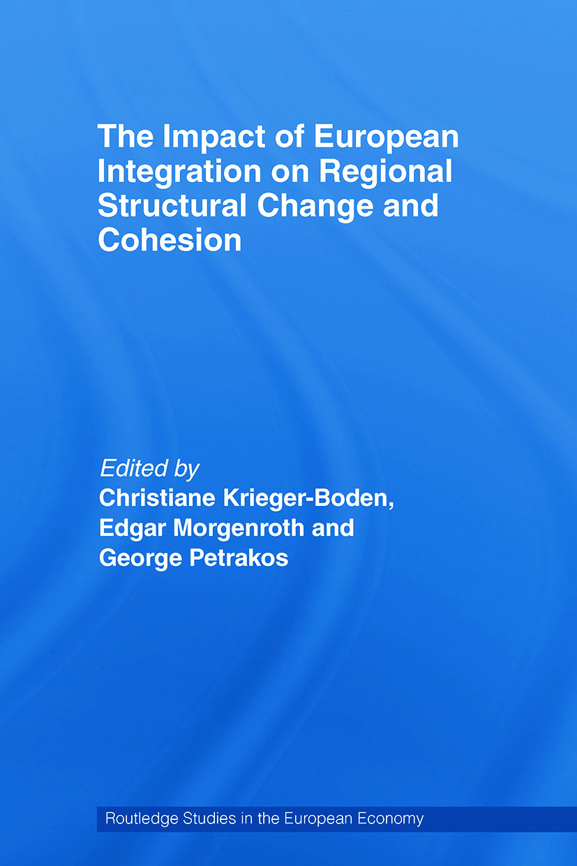 The Impact of European Integration on Regional Structural Change and Cohesion book cover