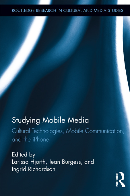 Studying Mobile Media: Cultural Technologies, Mobile Communication, and the iPhone (Hardback) book cover