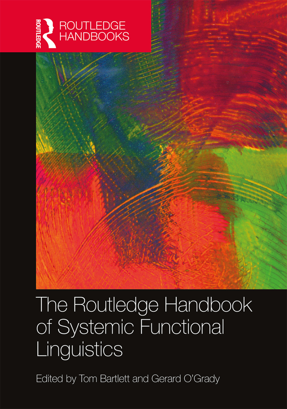 The Routledge Handbook of Systemic Functional Linguistics: 1st Edition (Hardback) book cover