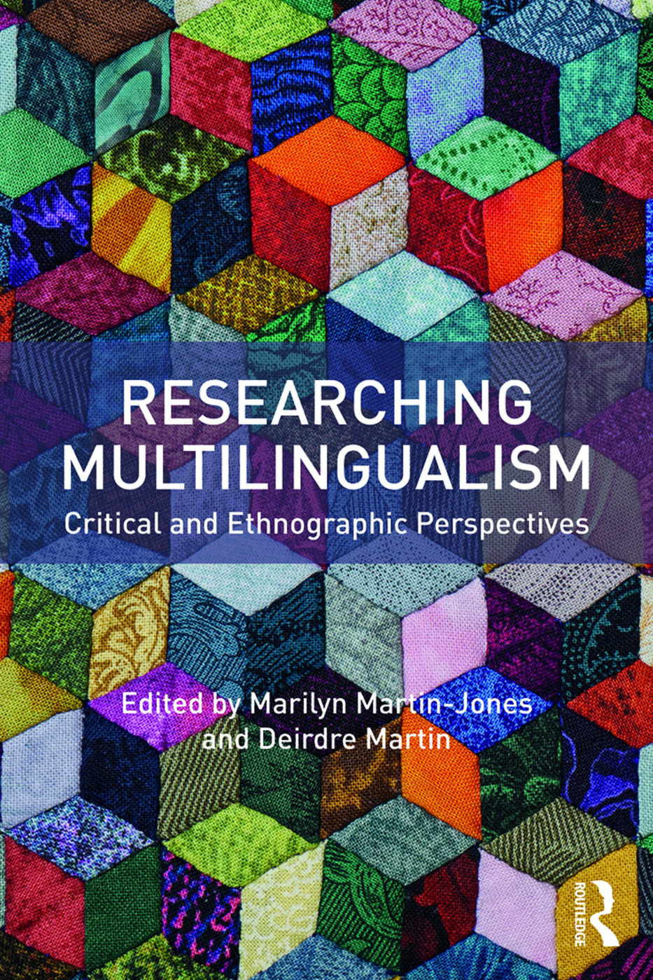 Researching Multilingualism: Critical and ethnographic perspectives (Paperback) book cover