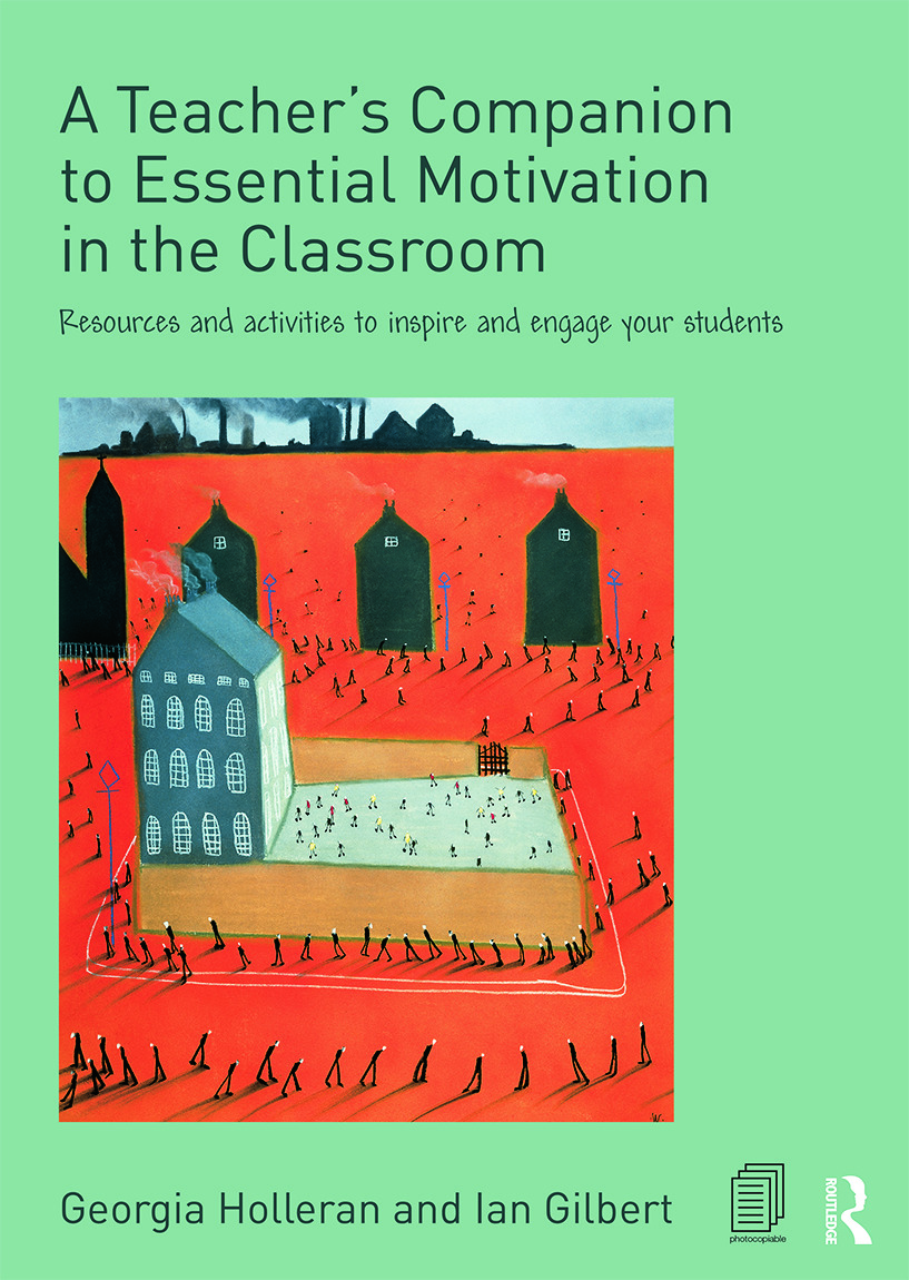 A Teacher's Companion to Essential Motivation in the Classroom: Resources and activities to inspire and engage your students, 1st Edition (Paperback) book cover