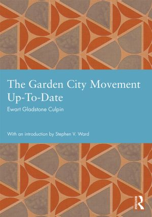 The Garden City Movement Up-To-Date: 1st Edition (Hardback) book cover