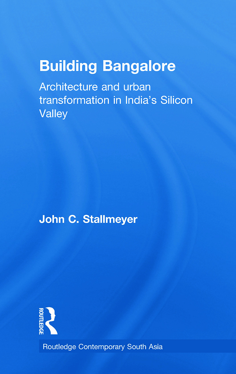 Building Bangalore: Architecture and urban transformation in India's Silicon Valley book cover