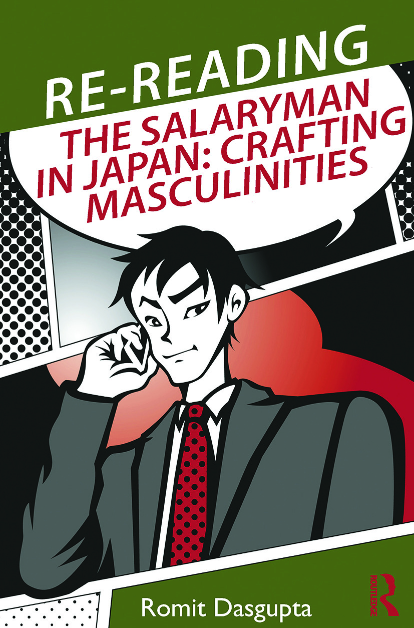 Re-reading the Salaryman in Japan: Crafting Masculinities book cover