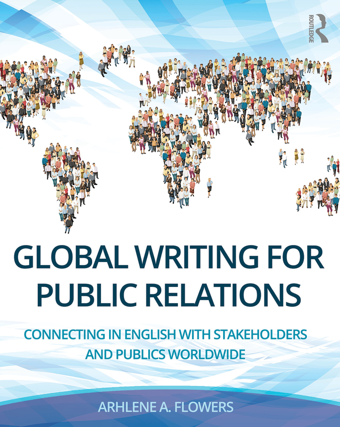 Global Writing for Public Relations: Connecting in English with Stakeholders and Publics Worldwide book cover