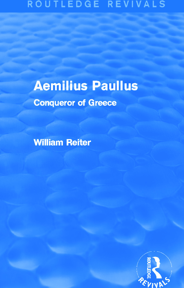 Aemilius Paullus (Routledge Revivals): Conqueror of Greece, 1st Edition (Paperback) book cover