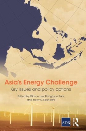 Asia's Energy Challenge: Key Issues and Policy Options, 1st Edition (Hardback) book cover