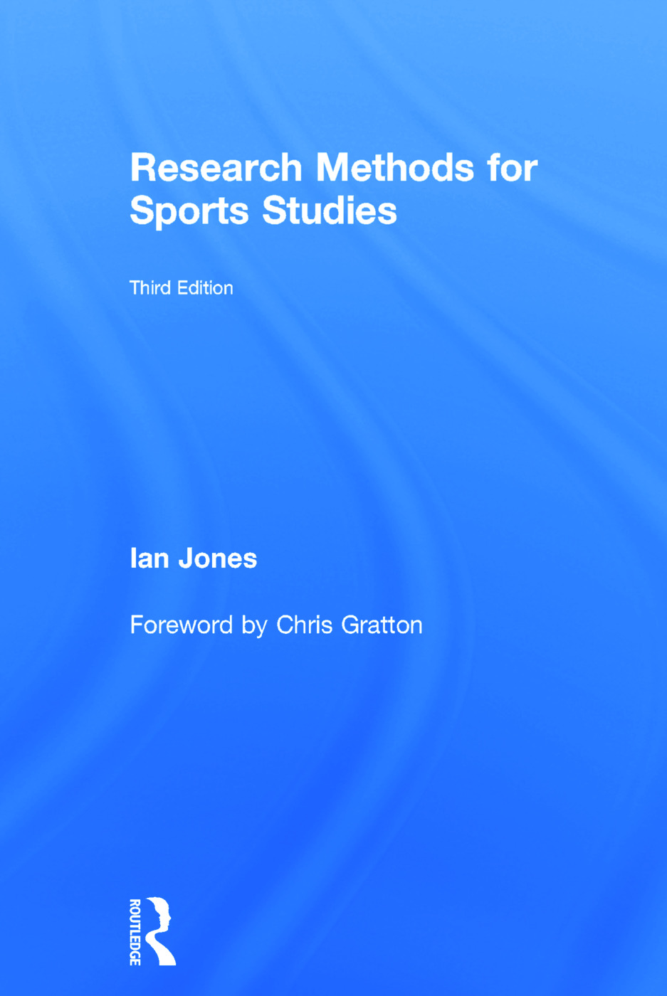 Research Methods for Sports Studies: Third Edition book cover