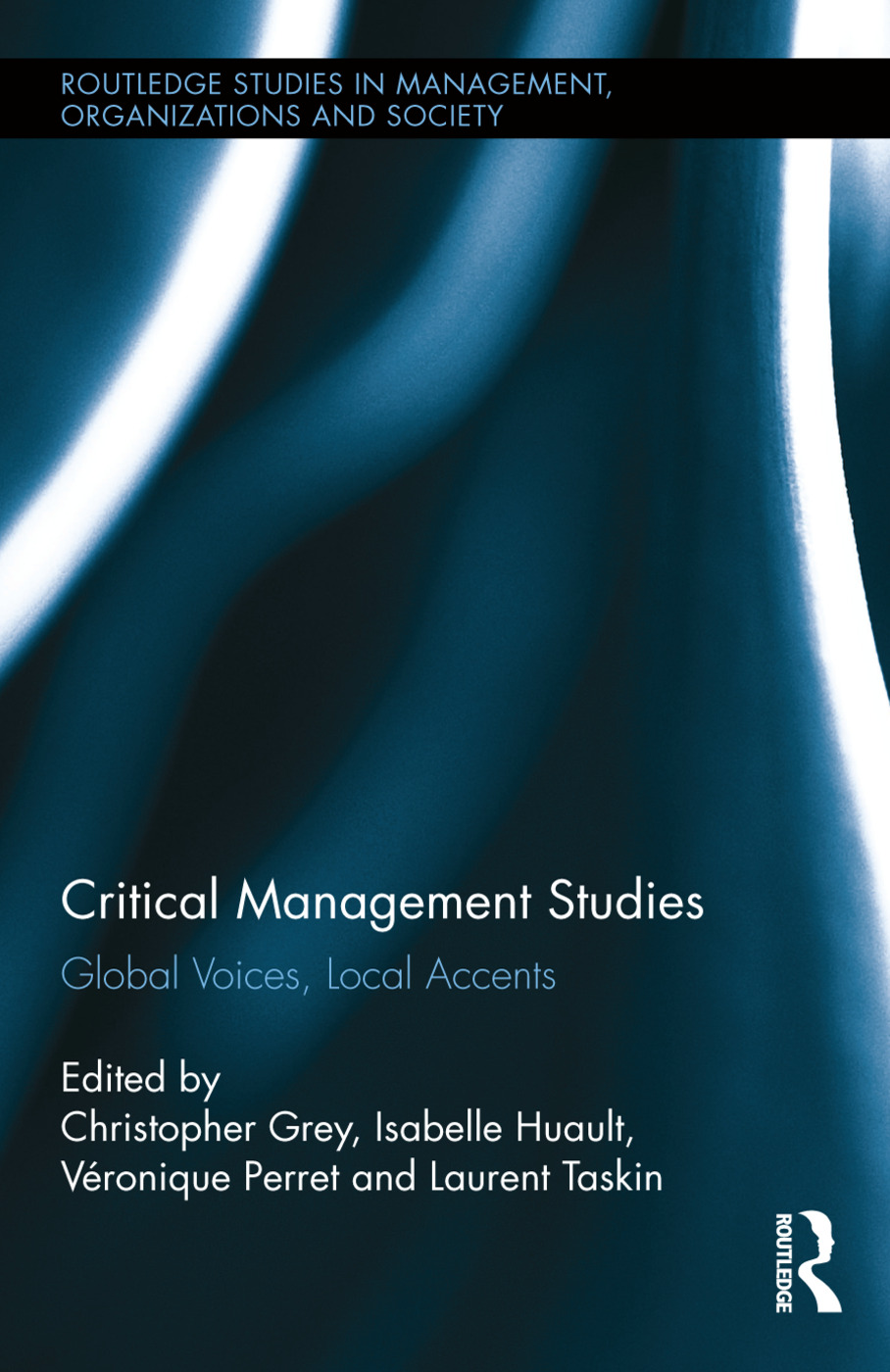 Critical Management Studies: Global Voices, Local Accents book cover