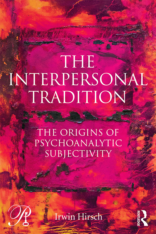 The Interpersonal Tradition: The origins of psychoanalytic subjectivity book cover