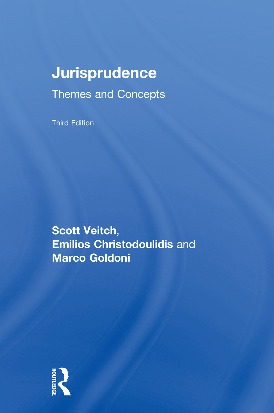 Jurisprudence: Themes and Concepts, 3rd Edition (Hardback) book cover