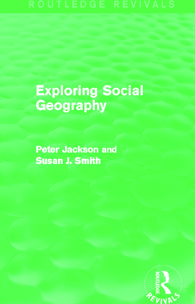Exploring Social Geography (Routledge Revivals): 1st Edition (Paperback) book cover