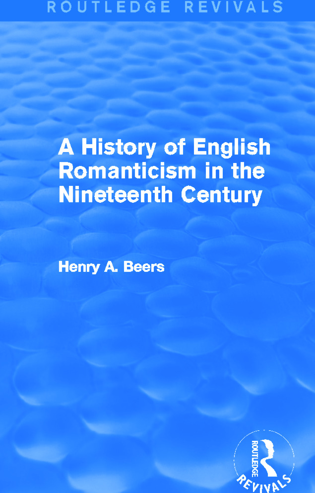 A History of English Romanticism in the Nineteenth Century (Routledge Revivals): 1st Edition (e-Book) book cover
