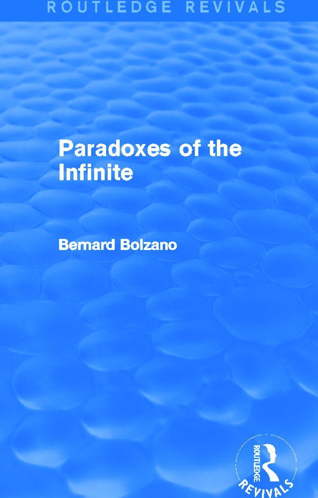 Paradoxes of the Infinite (Routledge Revivals) (Hardback) book cover