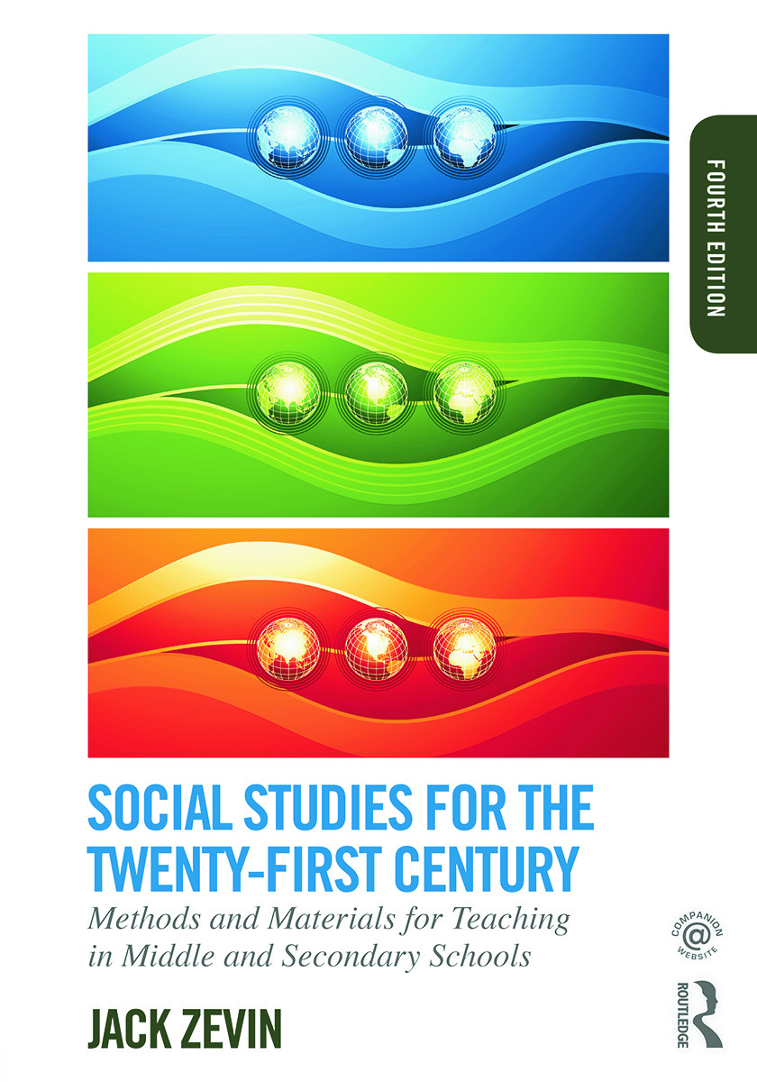 Social Studies for the Twenty-First Century: Methods and Materials for Teaching in Middle and Secondary Schools, 4th Edition (Paperback) book cover