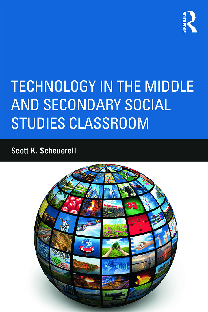 Technology in the Middle and Secondary Social Studies Classroom: 1st Edition (Paperback) book cover