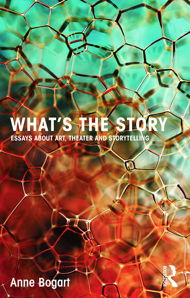 What's the Story: Essays about art, theater and storytelling (Paperback) book cover