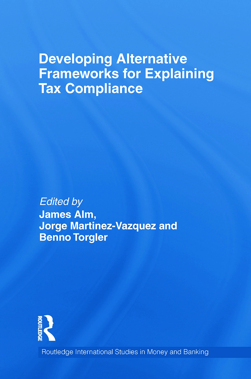 Developing Alternative Frameworks for Explaining Tax Compliance: 1st Edition (e-Book) book cover