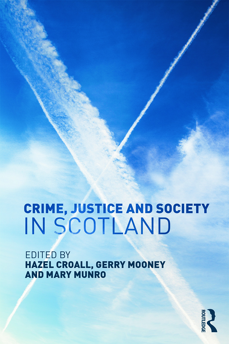Crime, Justice and Society in Scotland (Hardback) book cover