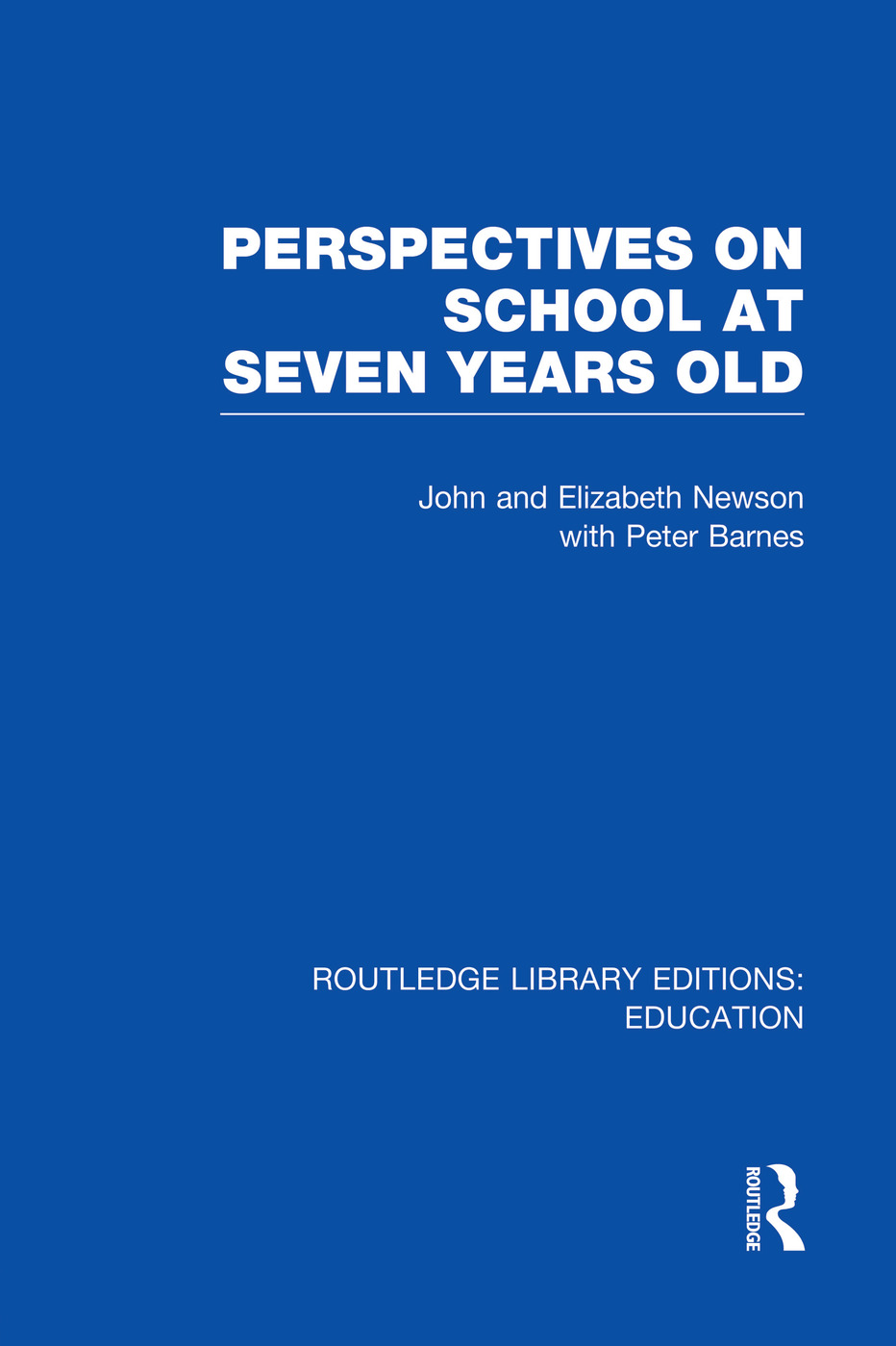 Perspectives on School at Seven Years Old: 1st Edition (Paperback) book cover