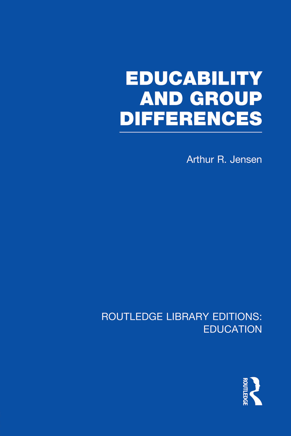 Educability and Group Differences: 1st Edition (Paperback) book cover