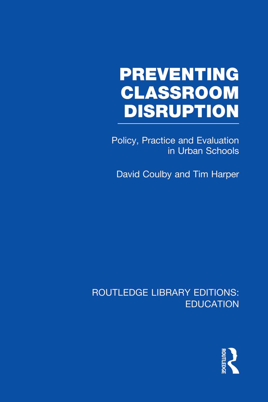 Preventing Classroom Disruption (RLE Edu O)