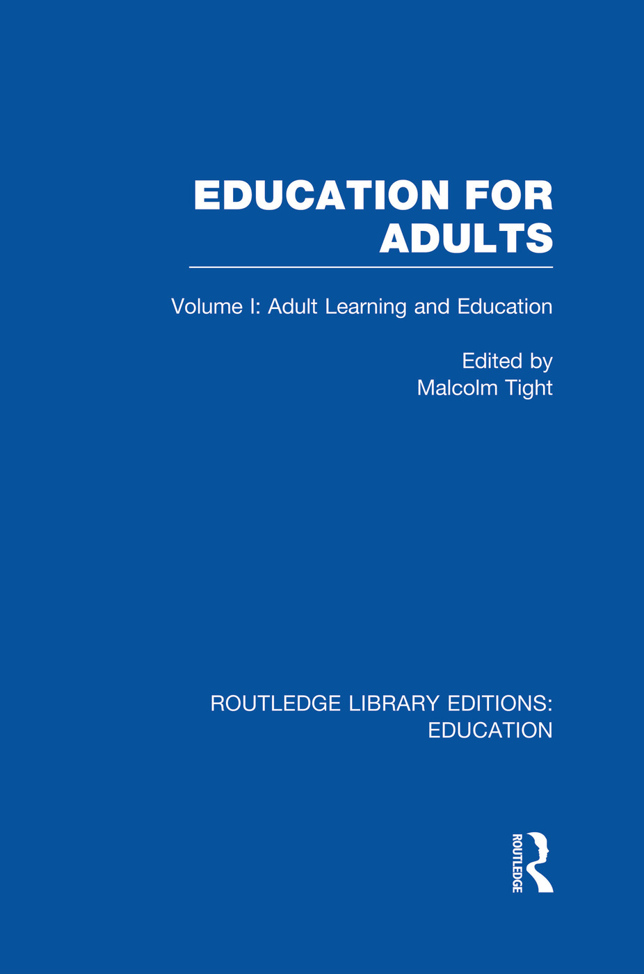 Education for Adults: Volume 1 Adult Learning and Education book cover