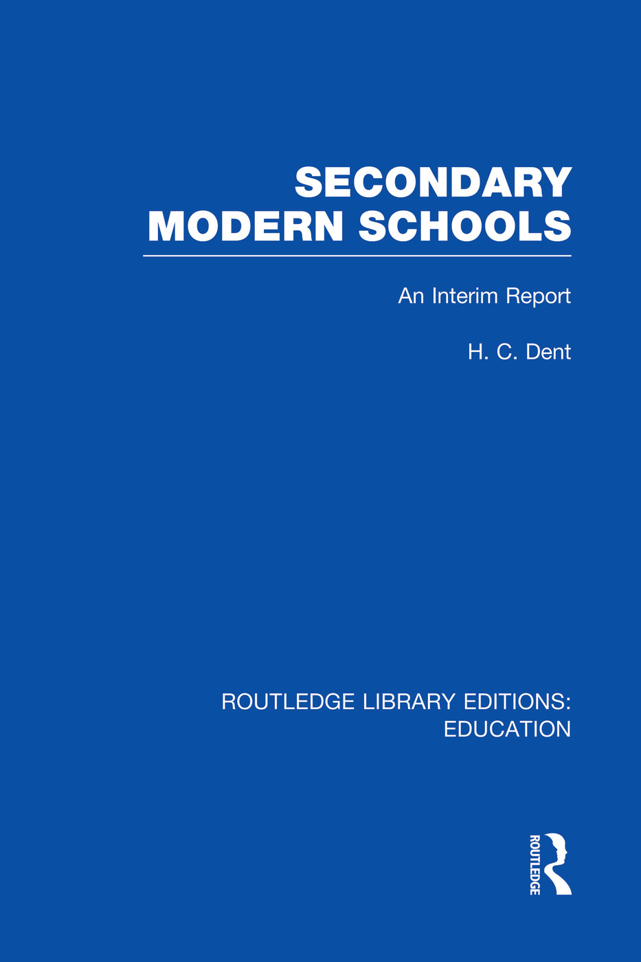 Secondary Modern Schools: An Interim Report, 1st Edition (Paperback) book cover