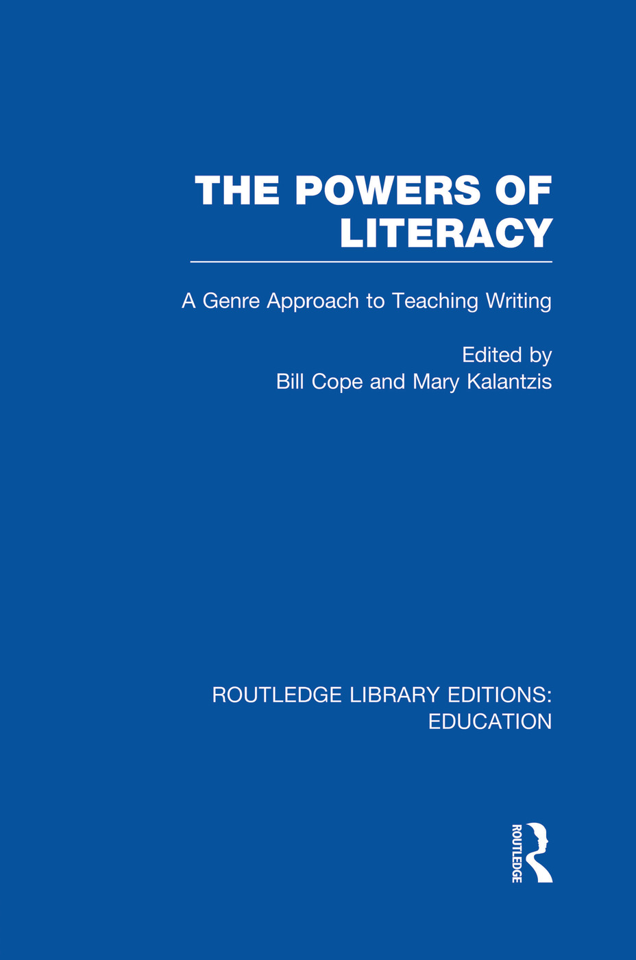The Powers of Literacy (RLE Edu I): A Genre Approach to Teaching Writing book cover