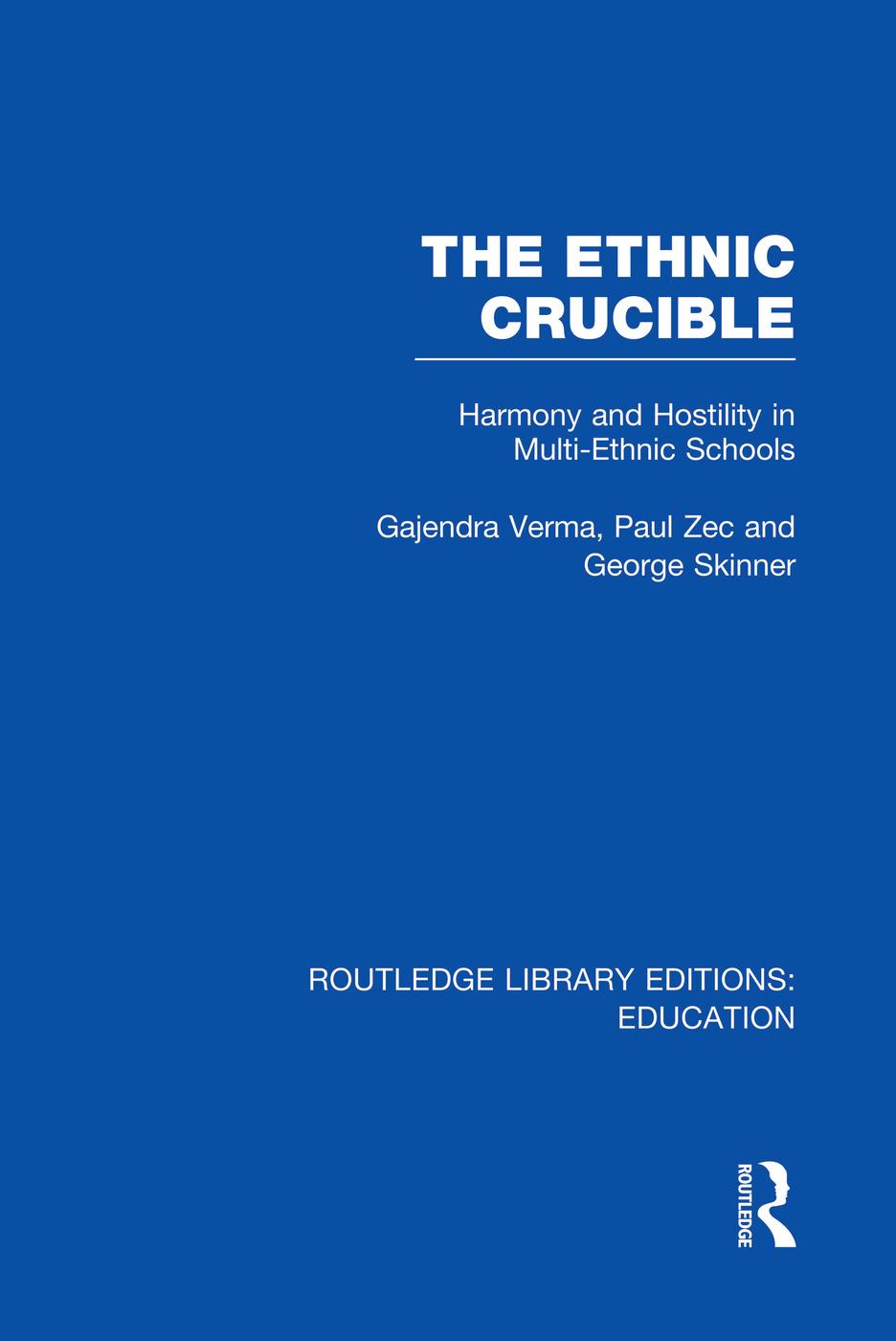 The Ethnic Crucible (RLE Edu J)
