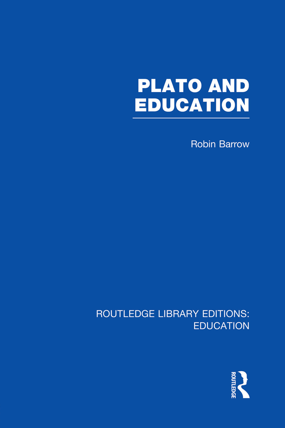 Plato and Education (RLE Edu K): 1st Edition (Paperback) book cover