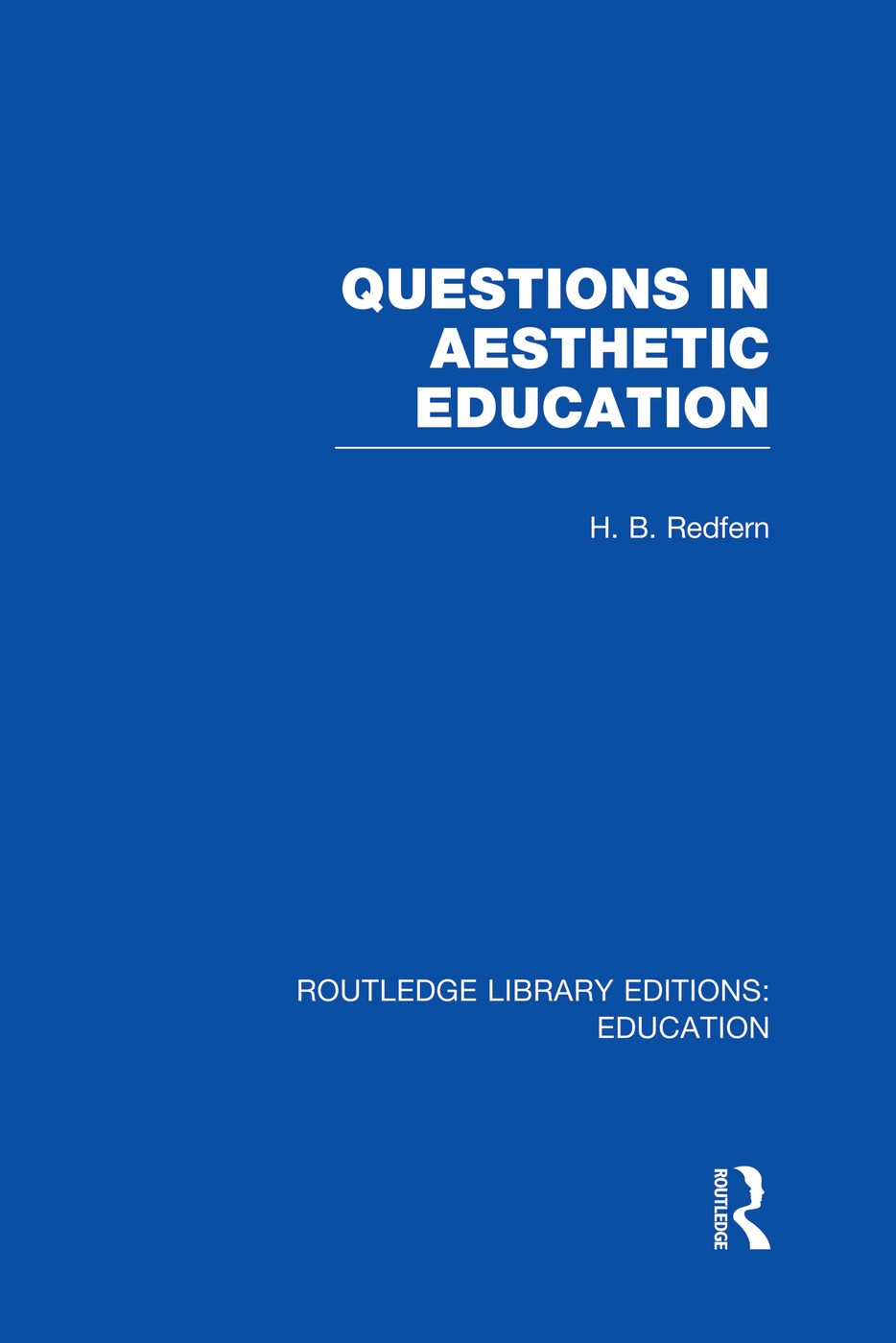 Questions in Aesthetic Education (RLE Edu K) book cover