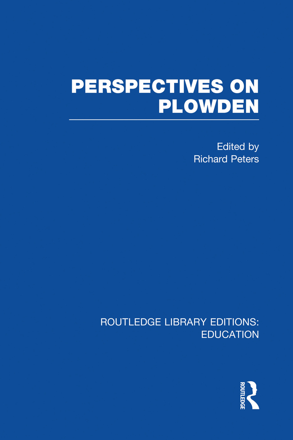 Perspectives on Plowden (RLE Edu K)