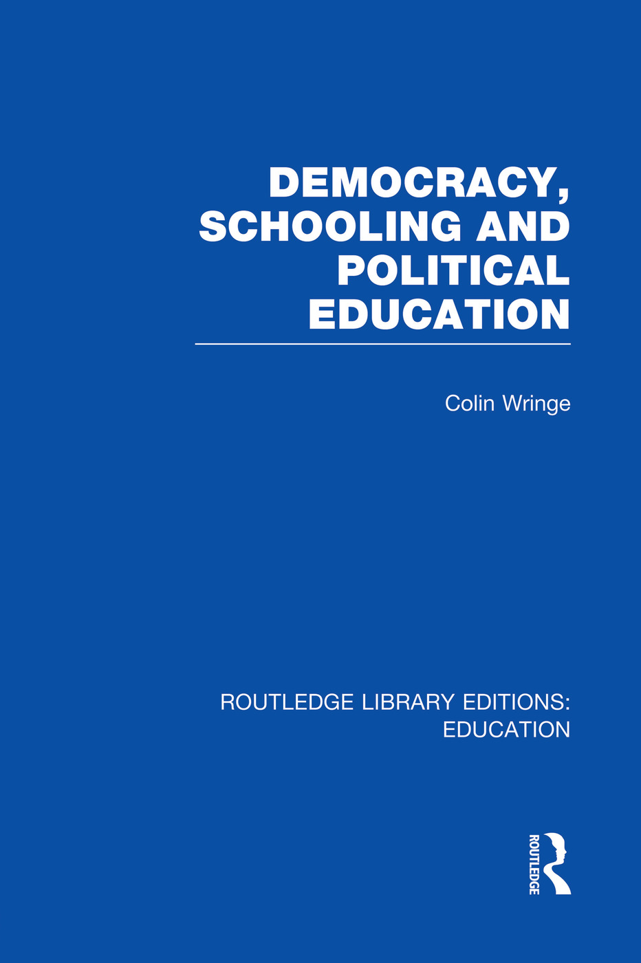 Democracy, Schooling and Political Education (RLE Edu K) book cover