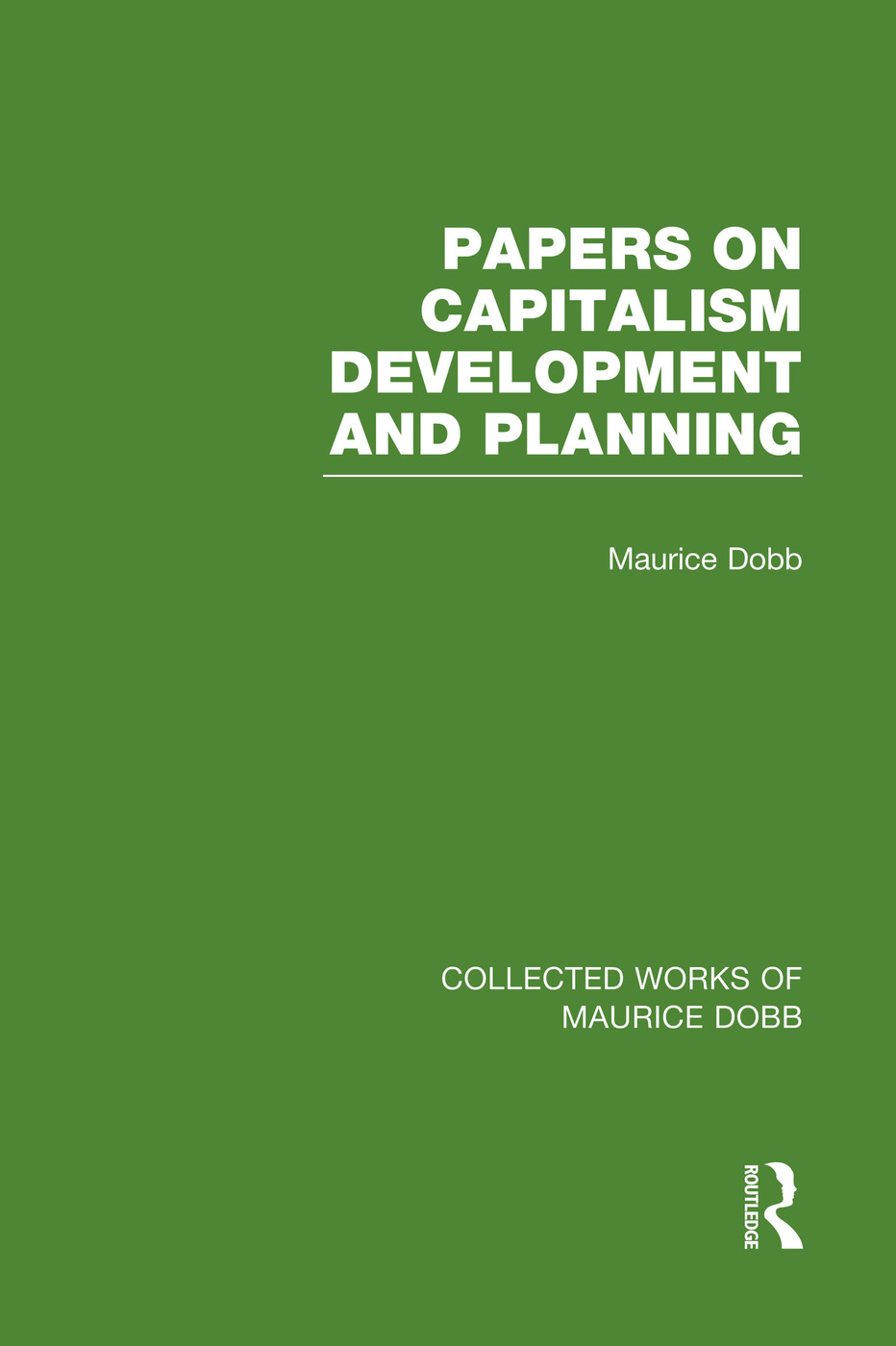 Papers on Capitalism, Development and Planning: 1st Edition (Paperback) book cover