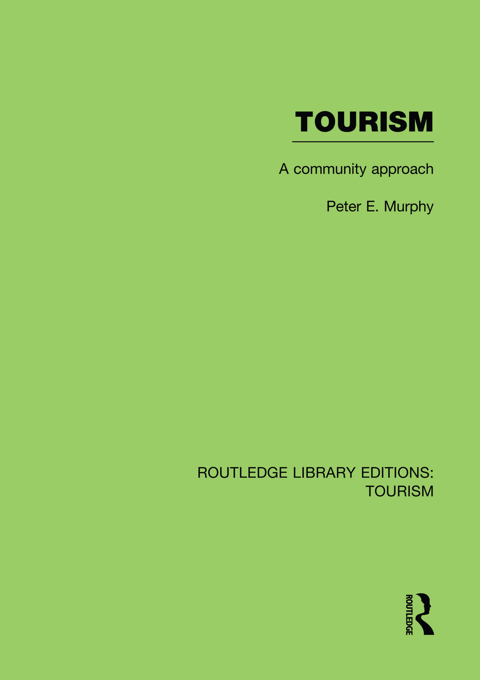 Tourism: A Community Approach (RLE Tourism) book cover