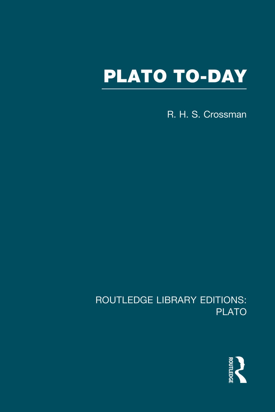 Plato Today (RLE: Plato)