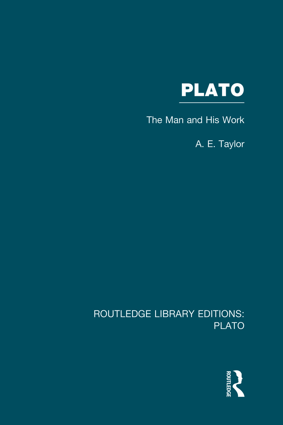 Plato: The Man and His Work (RLE: Plato) book cover