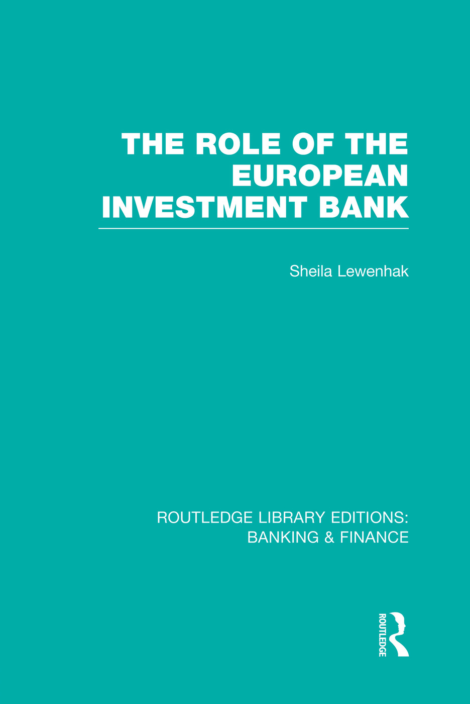 The Role of the European Investment Bank (RLE Banking & Finance) book cover