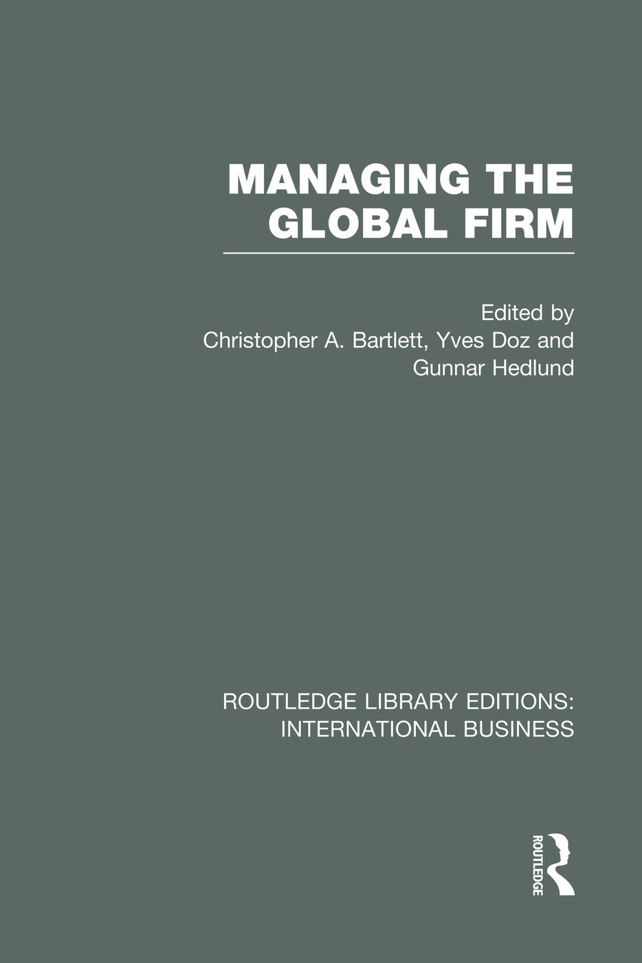 Managing the Global Firm (RLE International Business) book cover