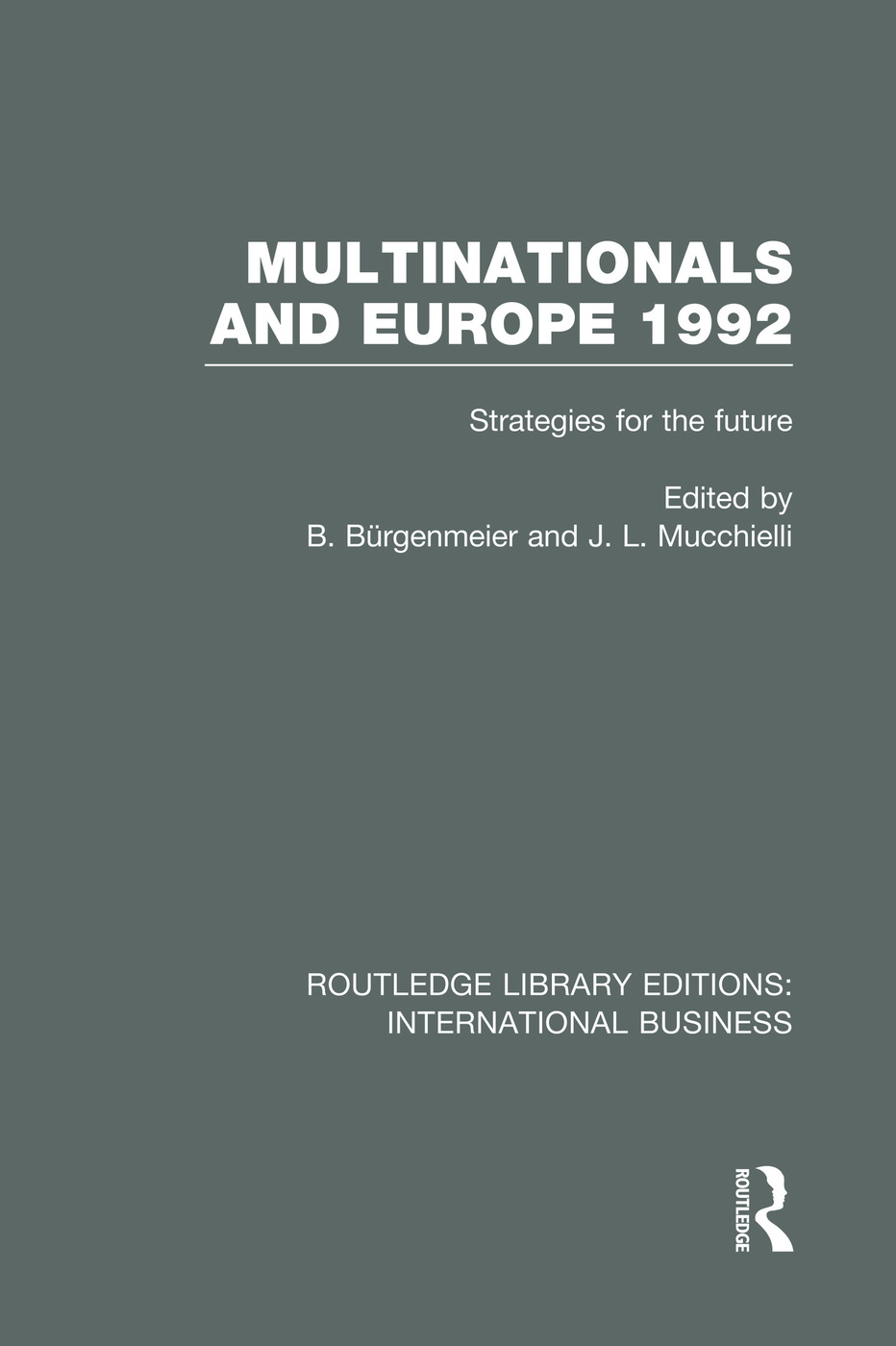 Multinationals and Europe 1992 (RLE International Business)