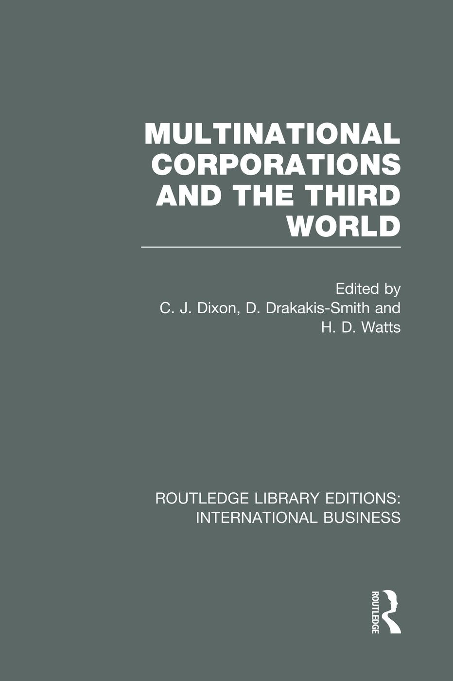 Multinational Corporations and the Third World (RLE International Business) book cover